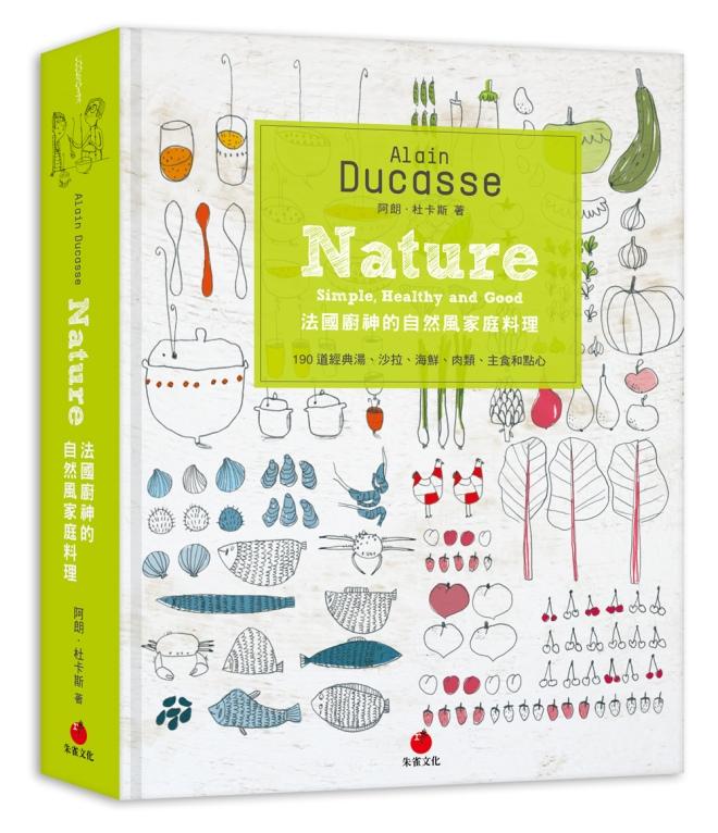 Alain Ducasse Nature法國廚神的自然風家庭料理 封面