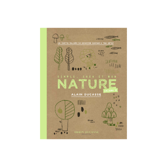 Nature volume 2 Alain Ducasse